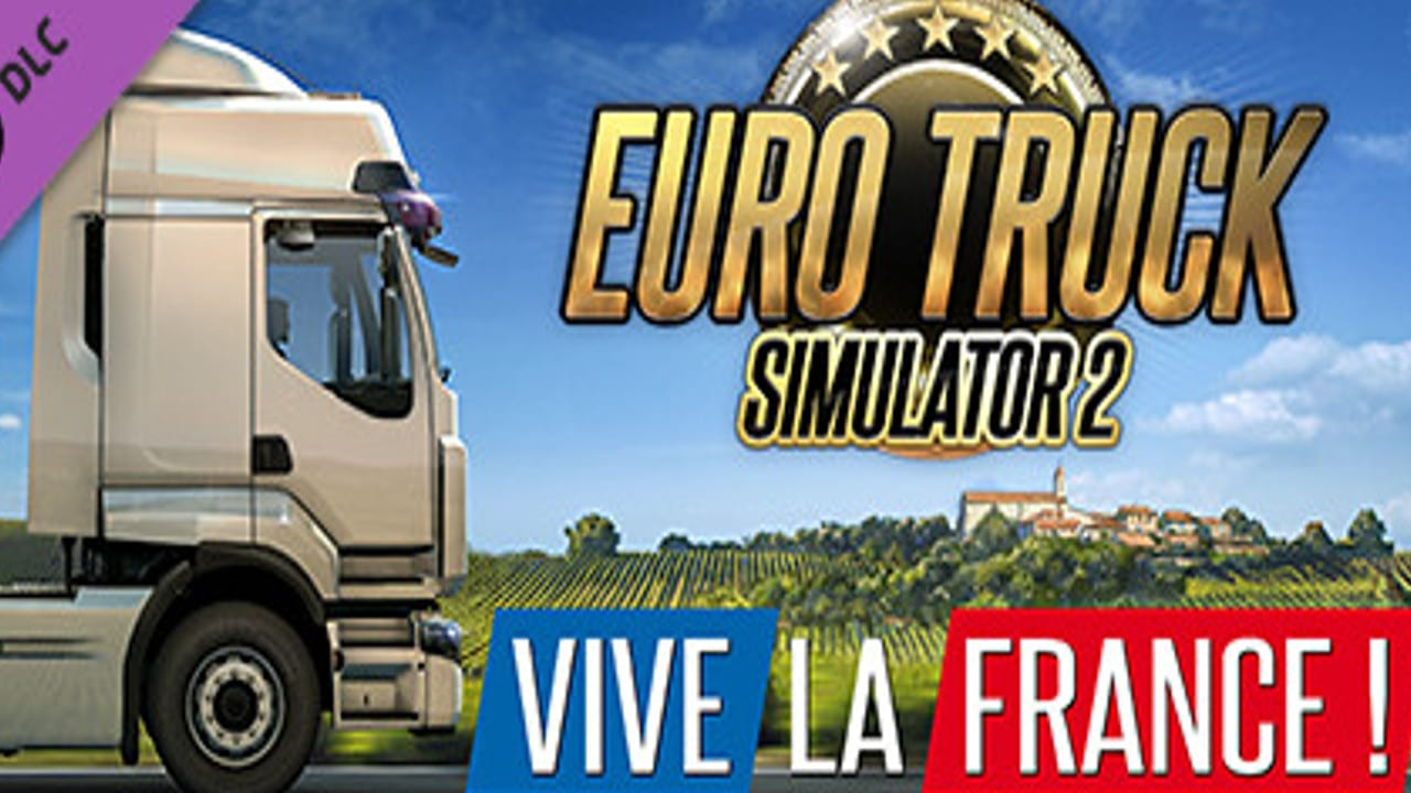 Euro Truck Simulator 2 - Vive la France! » FREE DOWNLOAD
