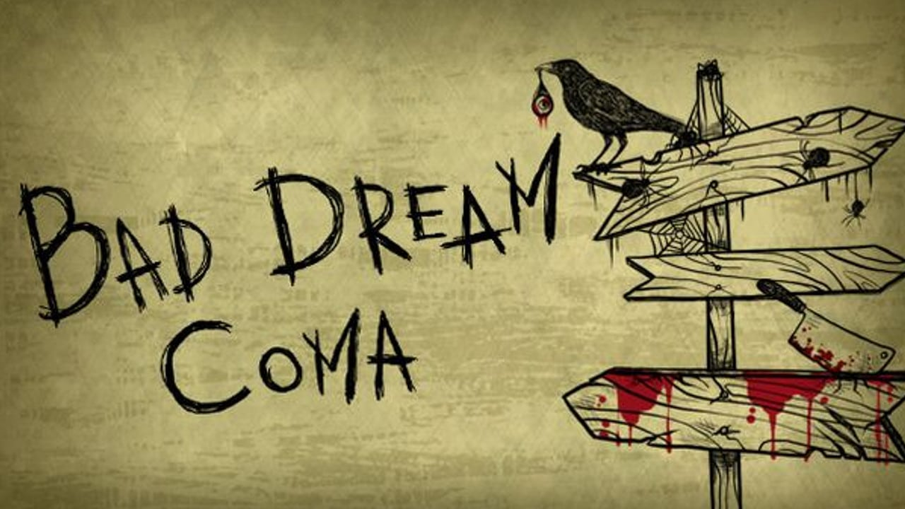 Bad Dream Coma