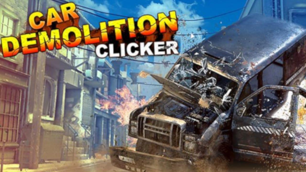 car demolition clicker free download cracked games org