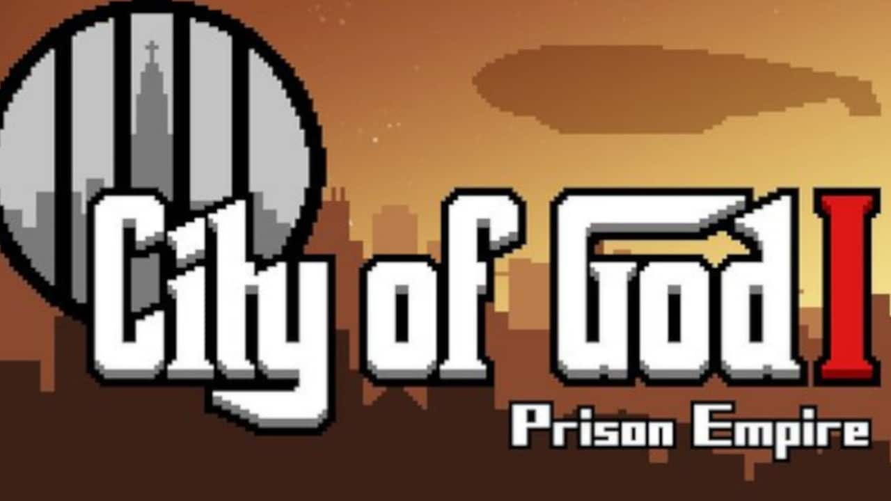 City of God I – Prison Empire » FREE DOWNLOAD | CRACKED-GAMES ORG