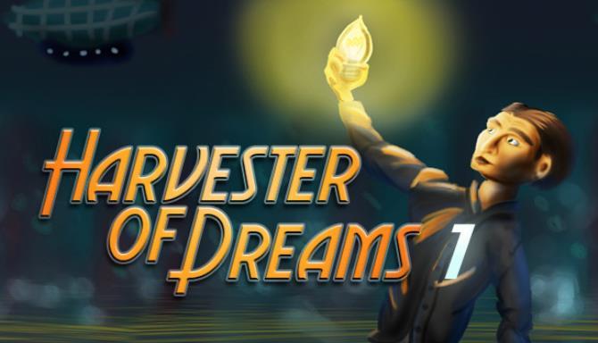 Harvester of Dreams Episode 1