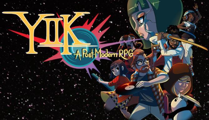 YIIK A Postmodern RPG