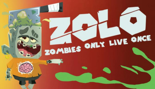 ZOLO – Zombies Only Live Once