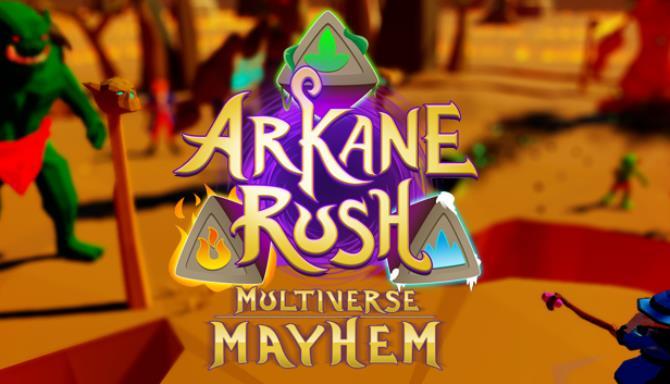 Arkane Rush Multiverse Mayhem