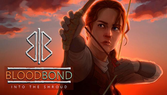 Blood Bond – Into the Shroud