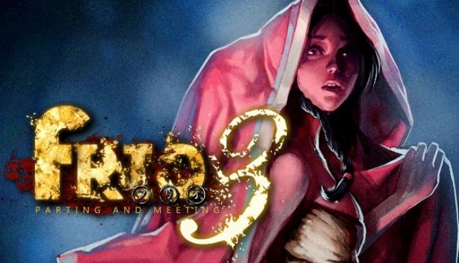 Frio3 – Parting and Meeting