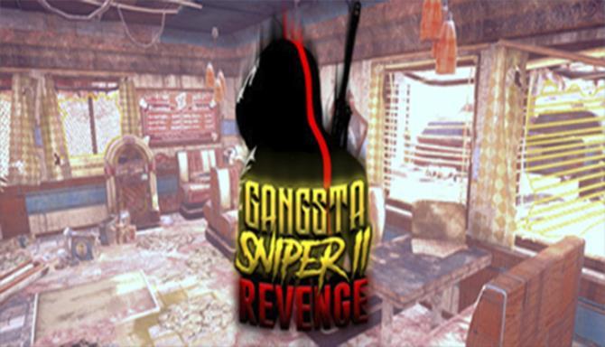 Gangsta Sniper 2 Revenge