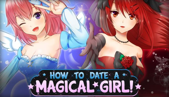 How To Date A Magical Girl
