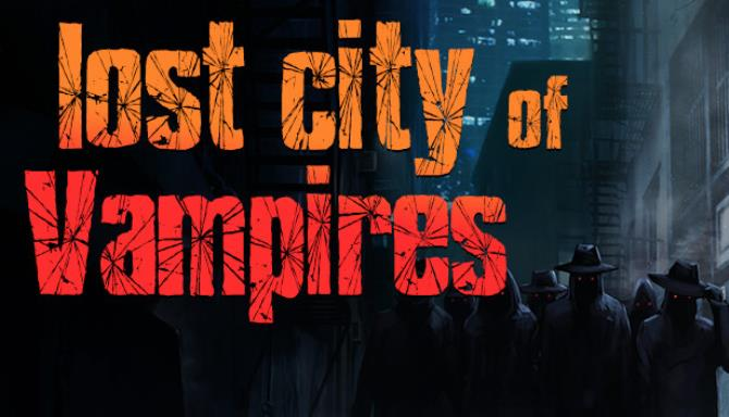 Lost City of Vampires