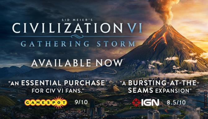 Sid Meier's Civilization VI: Gathering Storm » FREE DOWNLOAD