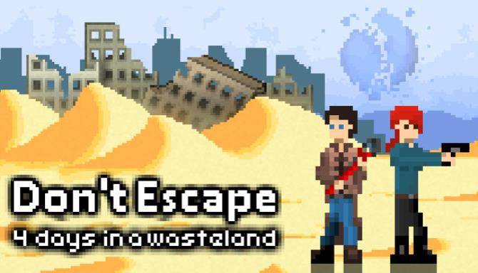 Don't Escape 4 Days in a Wasteland