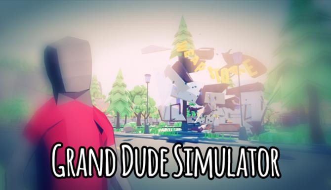 Grand Dude Simulator