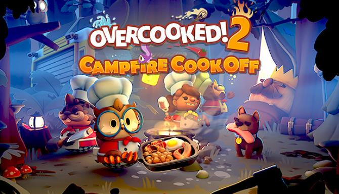 Overcooked 2 – Campfire Cook Off