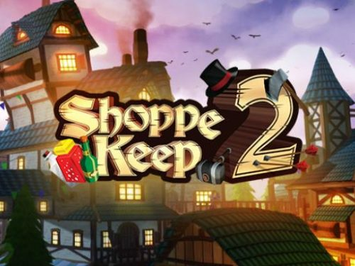 Shoppe Keep 2 – Business and Agriculture RPG Simulation
