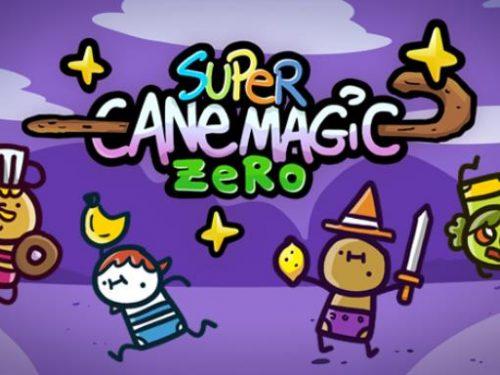 Super Cane Magic ZERO