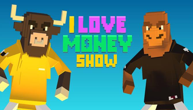 The 'I Love Money' Show