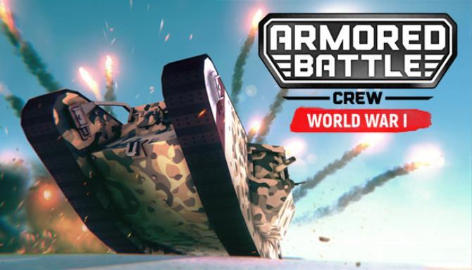 Armored Battle Crew World War 1