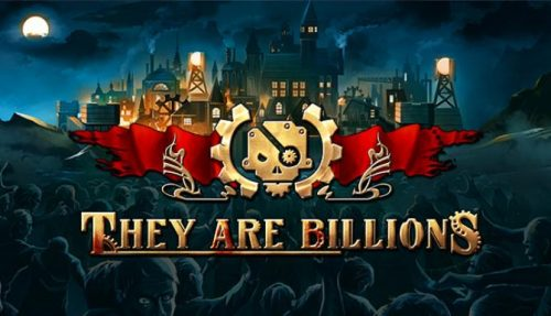 They Are Billions free
