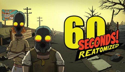 60 Seconds Reatomized free