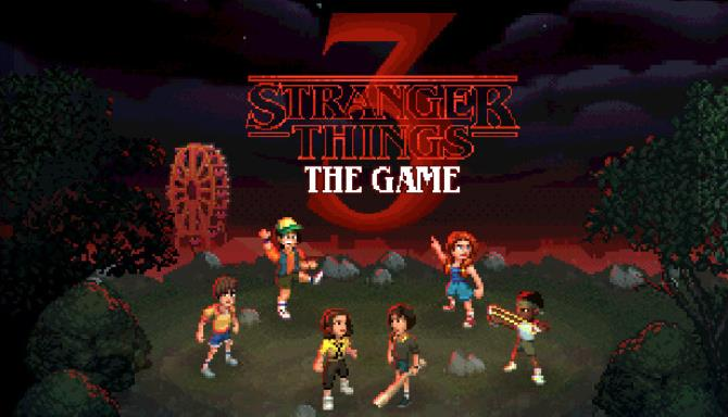 Stranger Things 3 The Game free