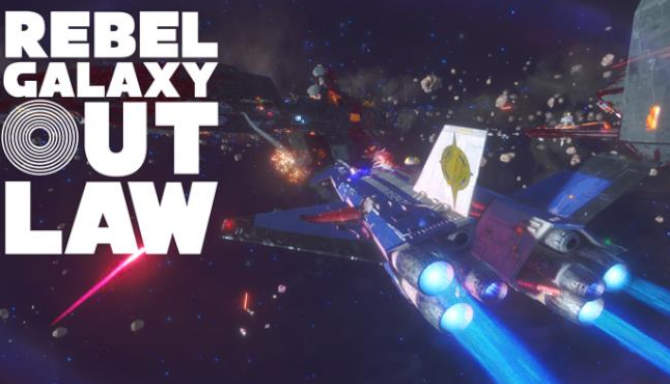 Rebel Galaxy Outlaw free