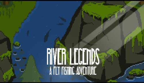 River Legends A Fly Fishing Adventure
