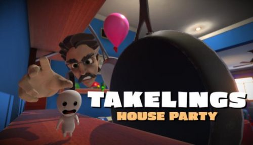Takelings House Party free