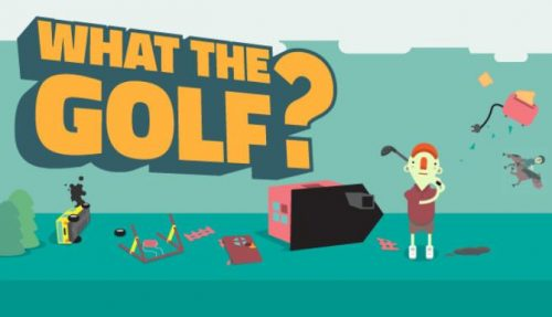 WHAT THE GOLF free