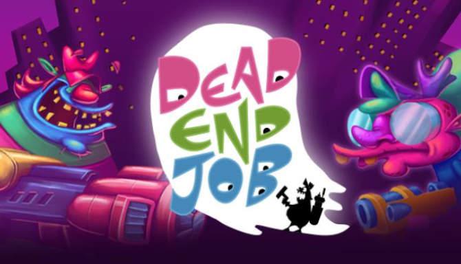 Dead End Job free