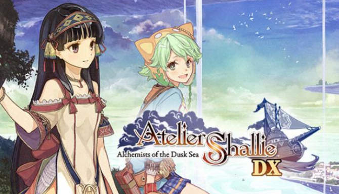 Atelier Shallie Alchemists of the Dusk Sea DX free