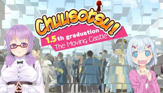 Chuusotsu 1.5th Graduation The Moving Castle free