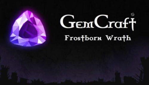 GemCraft – Frostborn Wrath free
