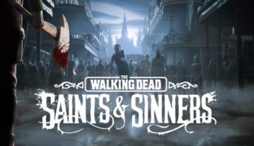The Walking Dead Saints Sinners