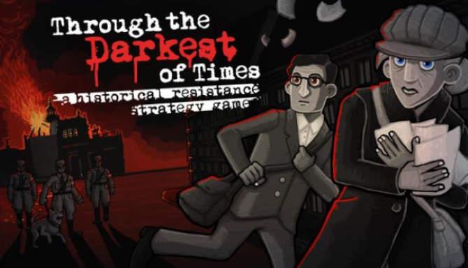 Through the Darkest of Times free
