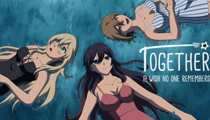 Together – A Wish No One Remembers free