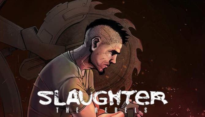 Slaughter 3 The Rebels free