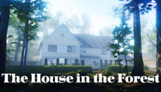 The House in the Forest free