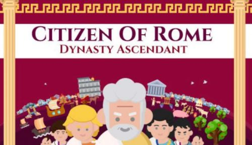 Citizen of Rome Dynasty Ascendant free