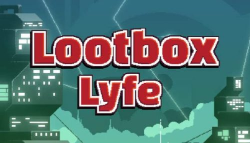 Lootbox Lyfe for free