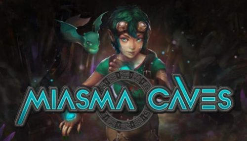 Miasma Caves free