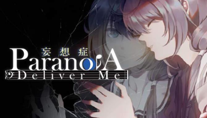 Paranoia Deliver Me free