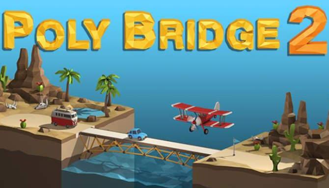 Poly Bridge 2 free