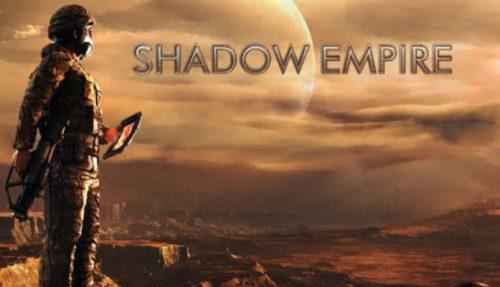 Shadow Empire free