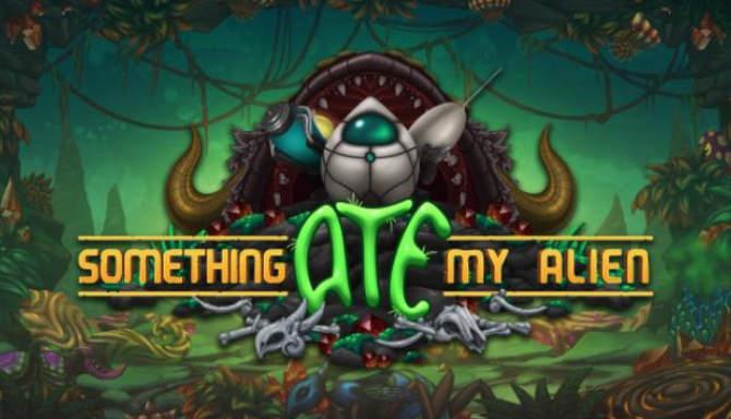 Something Ate My Alien free