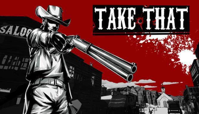 Take That free 2
