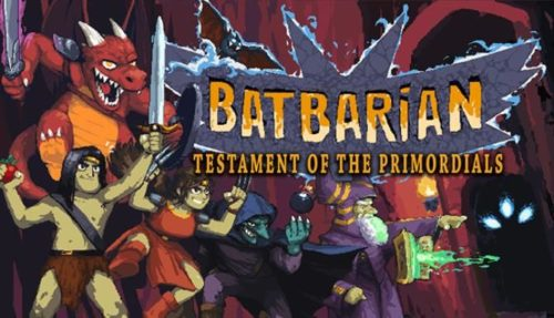 Batbarian Testament of the Primordials free
