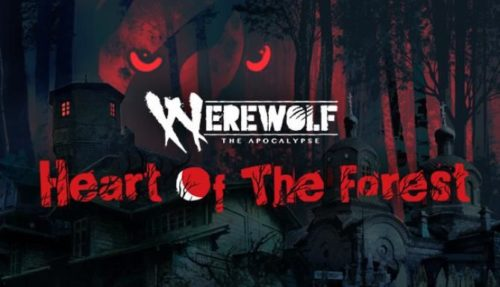 Werewolf The Apocalypse — Heart of the Forest free