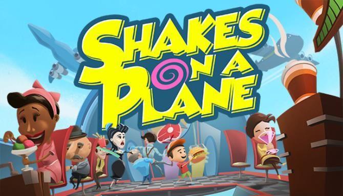 Shakes on a Plane free