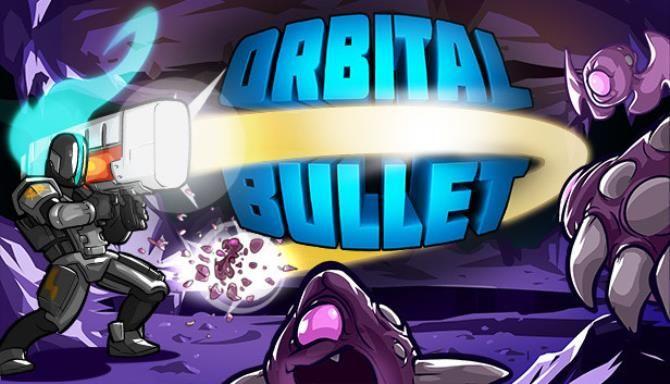 Orbital Bullet The 360 Roguelite Free