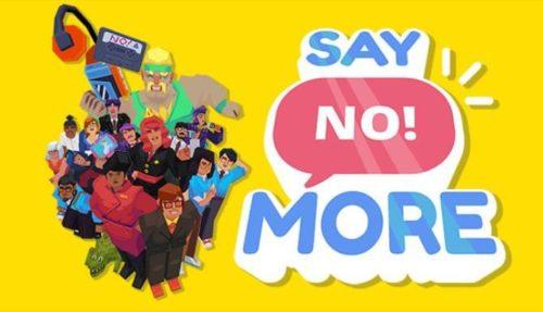 Say No More Free